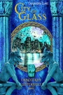 City of Glass (Chroniken der Unterwelt) 3 - Cassandra Clare