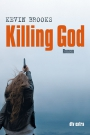 Killing God - Kevin Brooks