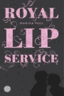 Royal Lip Service, Band 1 - Marika Paul