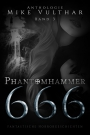 Phantomhammer 666 - Band 3 - Mike Vulthar
