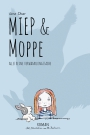 Miep & Moppe - Stine Oliver