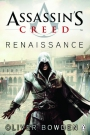 Assassin's Creed: Renaissance - Oliver Bowden