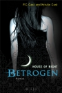 House of Night 2: Betrogen - P.C. Cast, Kristin Cast