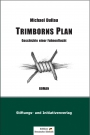 Roman »Trimborns Plan« - Michael Dullau