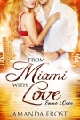 From Miami with Love - Amanda Frost